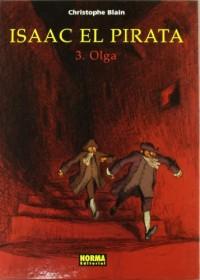 Isaac el pirata 3 Olga / Isaac the Pirate 3 Olga
