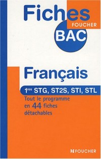 Français 1e STG, ST2S, STI, STL (Ancienne Edition)