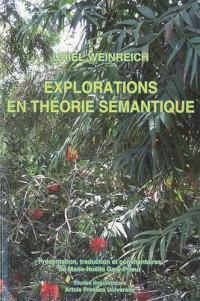 Explorations en théorie sémantique