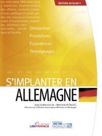 S'Implanter en Allemagne (3e ed) 2010/2011