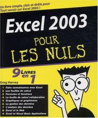 Excel 2003, 9 en 1 pour les nuls