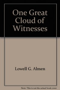 One Great Cloud of Witnesses