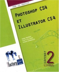 Photoshop CS4 et Illustrator CS4 - Coffret de 2 livres