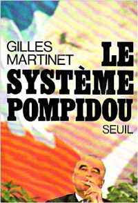 Le Système Pompidou