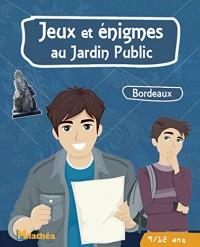 Jeux et énigmes au jardin public 9-12 ans : Bordeaux