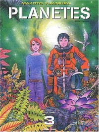 Planètes, Tome 3 :