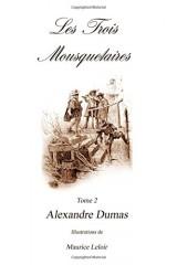 Les Trois Mousquetaires II: Volume II