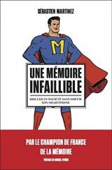 Couverture du livre Une mémoire infaillible. Briller en société sans sortir son smartphone