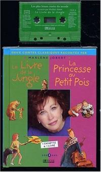 La Princesse au petit pois et Le Livre de la jungle (1 livre + 1 cassette)