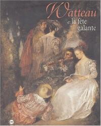 Watteau et la fête galante