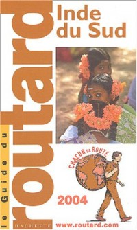 Guide du Routard : Inde du Sud 2004