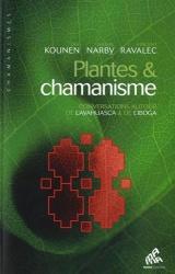 Plantes & chamanisme : Conversations autour de l'ayahuasca & de l'iboga