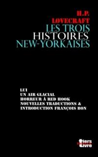 Les trois histoires new-yorkaises