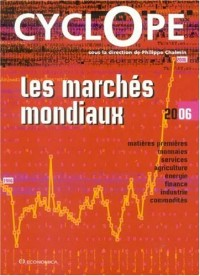 Les Marchés mondiaux : CyclOpe 2006