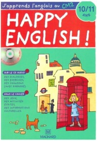 Happy English ! : J'apprends l'anglais au CM2 (1CD audio)