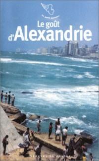 Le Goût d'Alexandrie