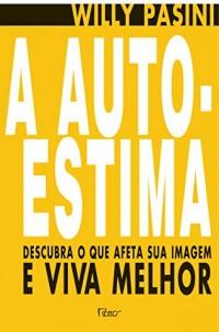 A Auto-Estima (Em Portuguese do Brasil)