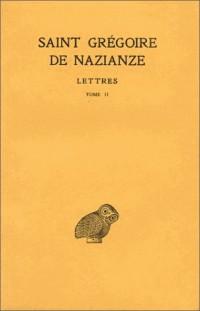 Saint Grégoire de Nazianze. Lettres, tome II