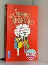 SOPHIE KINSELLA L'accro du shopping a une sœur