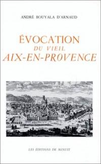 Evocation du vieil Aix-en-Provence