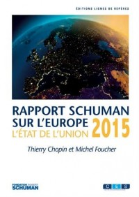 L'état de l'Union : Rapport Schuman 2015 sur l'Europe