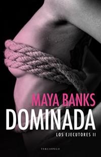 Dominada/ Dominated