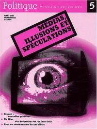 Politique, N° 5 Mars 2003 : Médias, illusions et spéculations