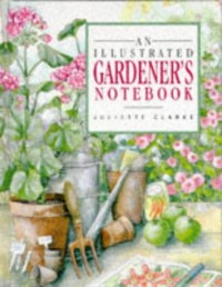 An Illustrated Gardener's Notebook