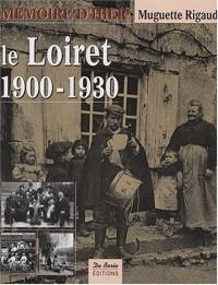 Loiret 1900-1930 (le)