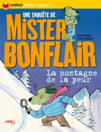 Les enquêtes de Mister Bonflair : La montagne de la peur