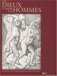 Les dieux comme les hommes. La Renaissance dans la gravure germanique au début du XVIe siècle