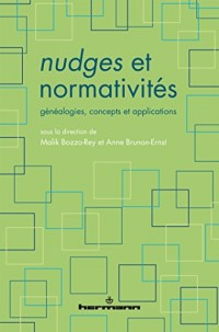 Nudges et normativités: Généalogies, concepts et applications