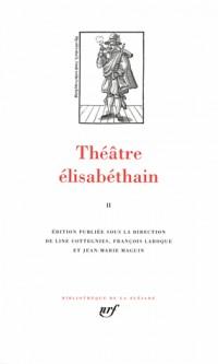 Théâtre élisabéthain (Tome 2)