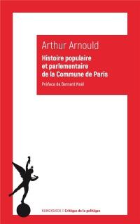 Histoire populaire et parlementaire de la Commune de Paris : Notes et souvenirs personnels