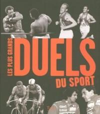 Les plus grands duels du sport