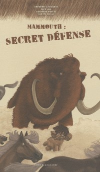 Mammouth : Secret Defense