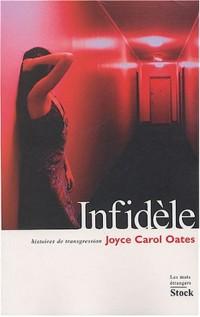 Infidèles : Histoires de transgressions