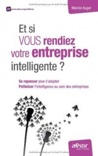 Et si vous rendiez votre entreprise intelligente ?
