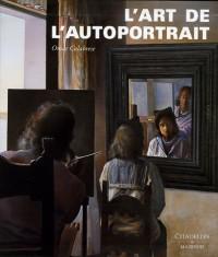 L'art de l'autoportrait : Histoire et théorie d'un genre pictural