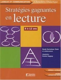 Stratégies gagnantes en lecture : 8 à 12 ans (1Cédérom)
