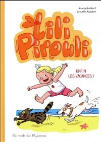 Lili Pirouli - Enfin les vacances !