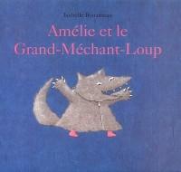 Amélie et le Grand-Méchant-Loup