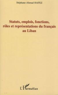 Statuts Emplois Fonctions Roles et Représentations du Fran