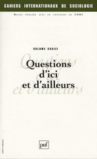 Cahiers internationaux de sociologie, N° 123 : Questions d'ici ou d'ailleurs