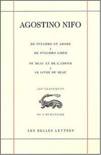 De pulchro et amore : Du beau et de l'amour : De pulchro liber : Le livre du beau