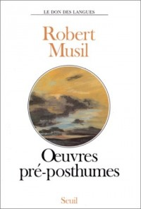 Oeuvres pré-posthumes