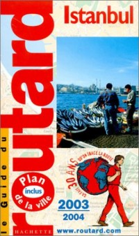 Guide du Routard : Istanbul 2003/2004