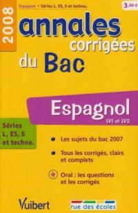 Espagnol séries L, ES, S et techno : Annales corrigées du Bac