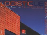 Logistique et développement durable : Edition bilingue français-anglais
