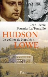 Hudson Lowe : Le geôlier de Napoléon